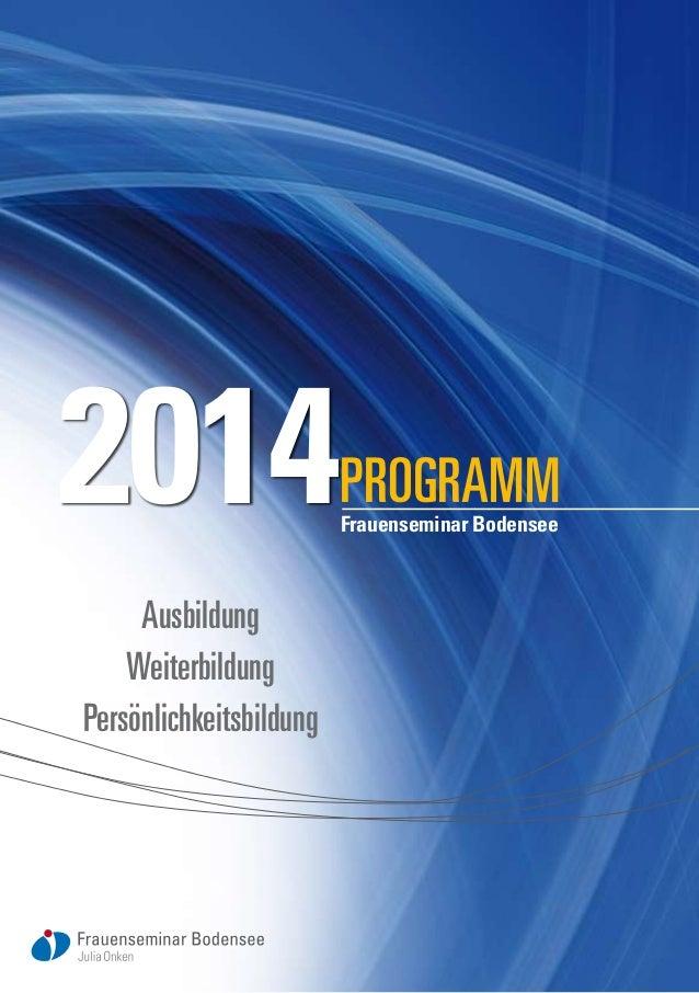 2014Frauenseminar Bodensee ProgramM Ausbildung Weiterbildung Persönlichkeitsbildung