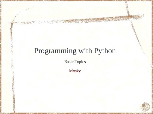 Programming with Python - Basic