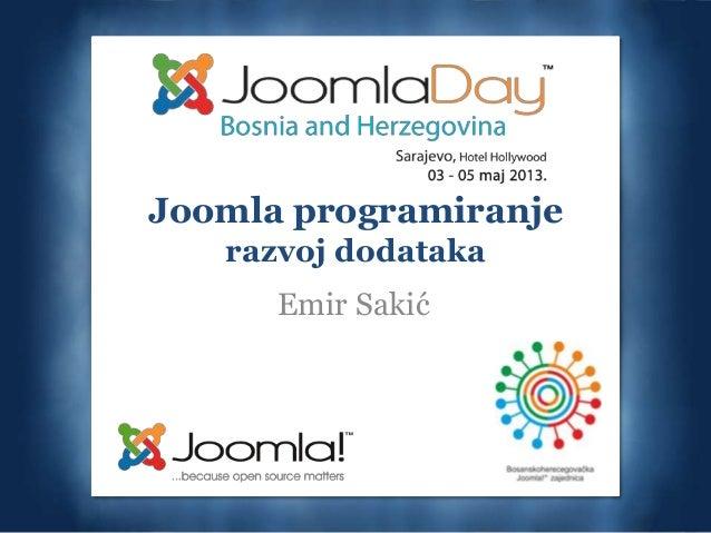 Joomla programiranjerazvoj dodatakaEmir Sakić