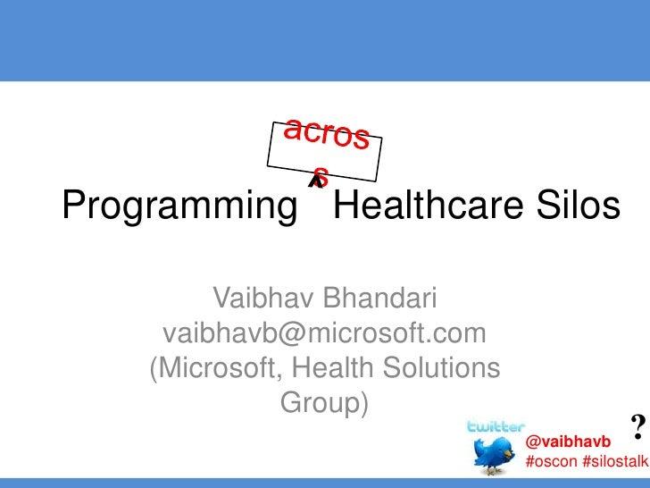 Programming Healthcare Silos