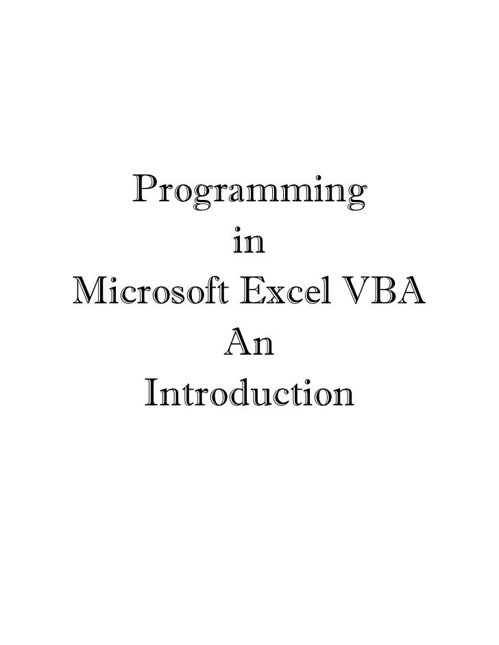 Programming         inMicrosoft Excel VBA         An   Introduction