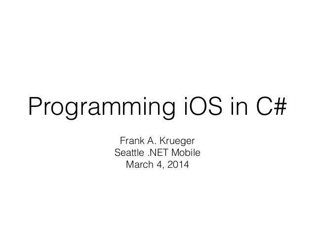 Programming iOS in C#
