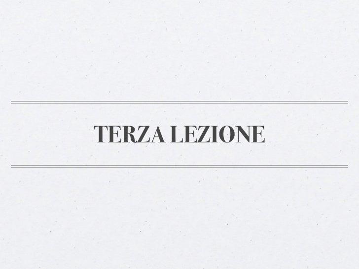 TERZA LEZIONE