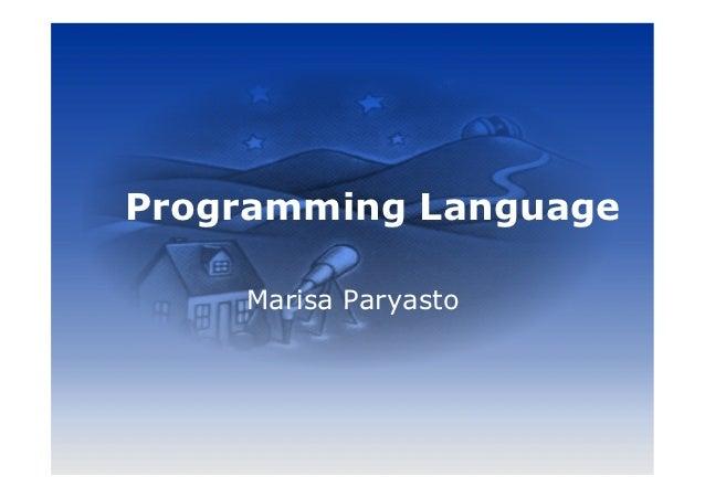 Programming Language    Marisa Paryasto