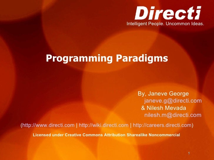 Programming Paradigms ( http://www.directi.com  |  http://wiki.directi.com  |  http://careers.directi.com )‏ Licensed unde...