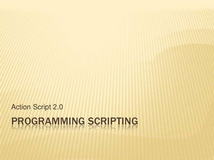 Programming scripting