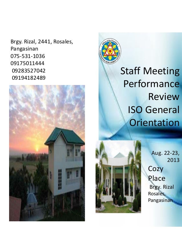 Brgy. Rizal, 2441, Rosales, Pangasinan 075-531-1036 09175011444 09283527042 09194182489 Aug. 22-23, 2013 Cozy Place Brgy. ...