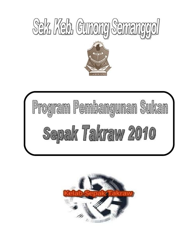 Program Pembangunan Sukan Sepak Takraw 2010 Sek. Keb. Gunong Semanggol