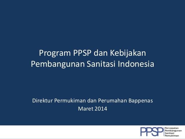 Program PPSP dan Kebijakan Pembangunan Sanitasi Indonesia