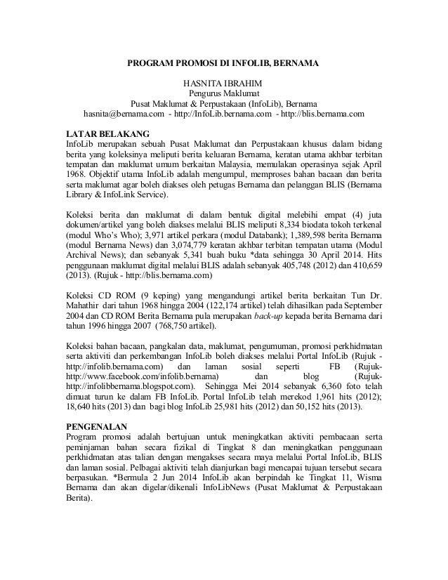 PROGRAM PROMOSI DI INFOLIB, BERNAMA HASNITA IBRAHIM Pengurus Maklumat Pusat Maklumat & Perpustakaan (InfoLib), Bernama has...