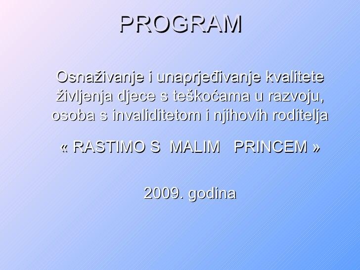 Program rada Udruge Mali Princ za  2009. godinu