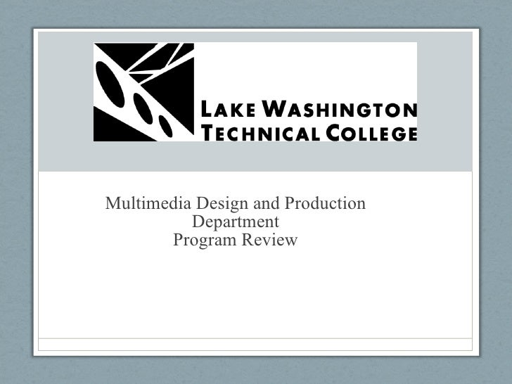 Multimedia Design and Production Department Program Review