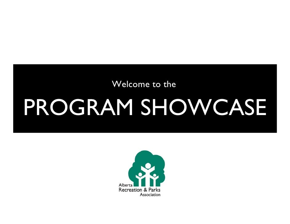 Welcome to the  PROGRAM SHOWCASE