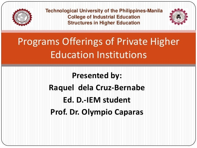 Technological University of the Philippines-Manila College of Industrial Education Structures in Higher Education  Program...