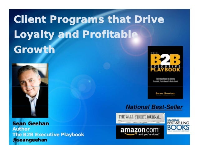 Client Programs that DriveLoyalty and ProfitableGrowth                             National Best Seller                   ...