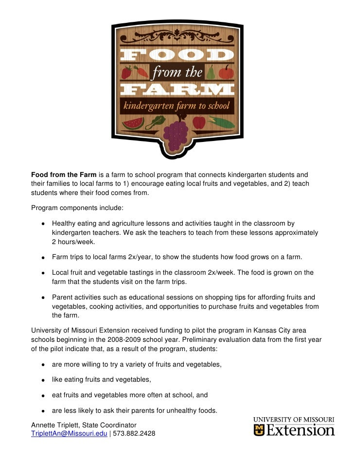 Food from the Farm is a farm to school program that connects kindergarten students and their families to local farms to 1)...