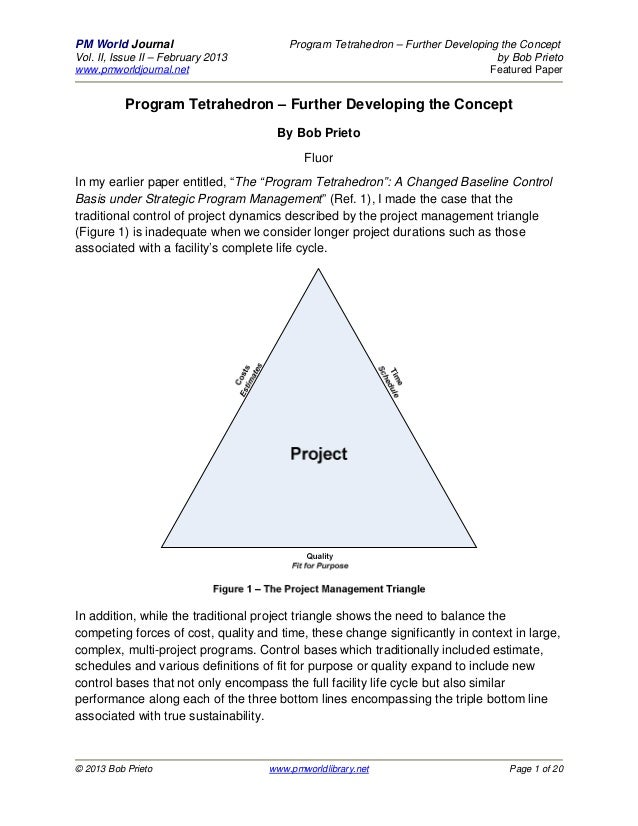 PM World Journal                        Program Tetrahedron – Further Developing the ConceptVol. II, Issue II – February 2...