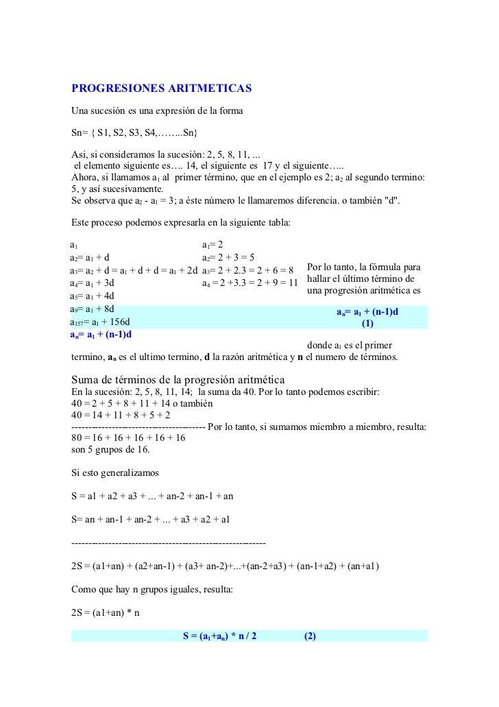 PROGRESIONES ARITMETICAS Una sucesión es una expresión de la forma  Sn= { S1, S2, S3, S4,……..Sn}  Asi, si consideramos la ...