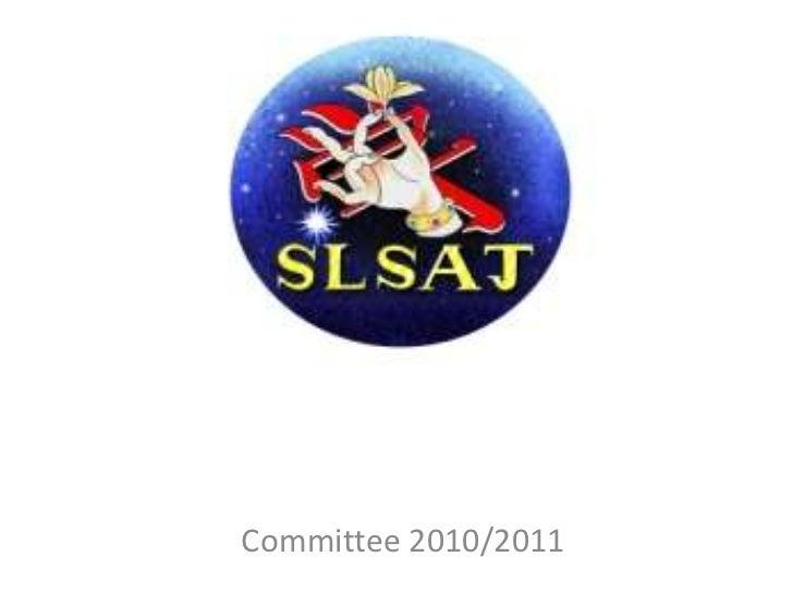 SLSAJ activities 2010/2011