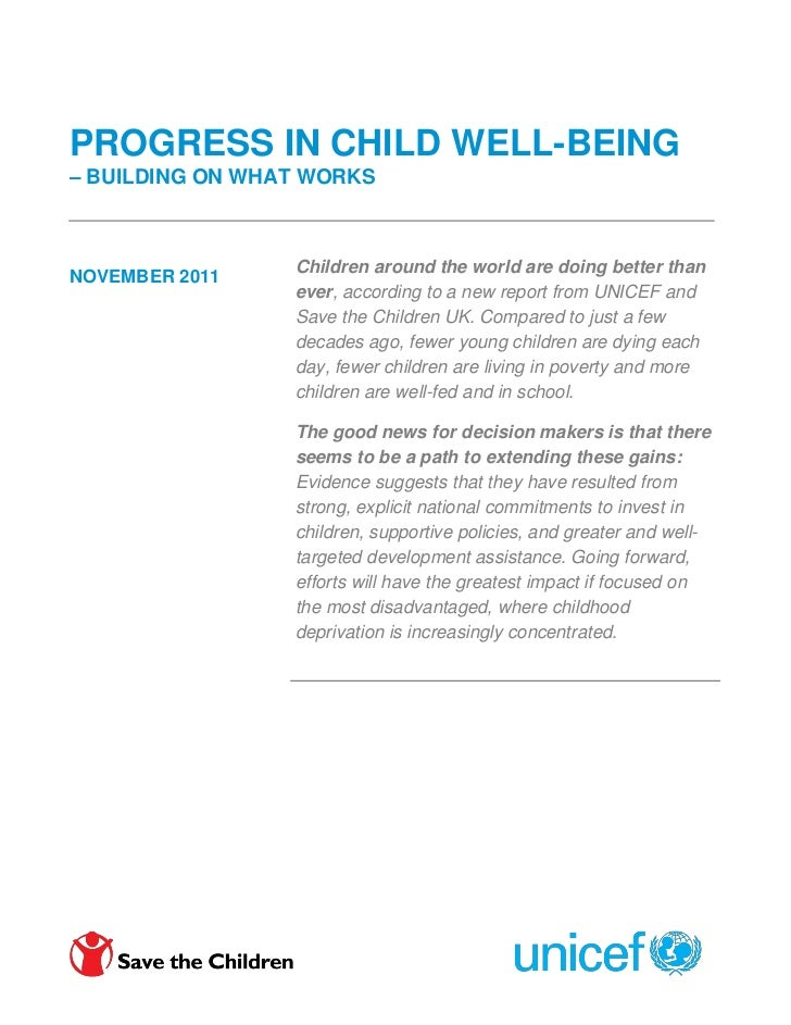 PROGRESS IN CHILD WELL-BEING– BUILDING ON WHAT WORKS                 Children around the world are doing better thanNOVEMB...