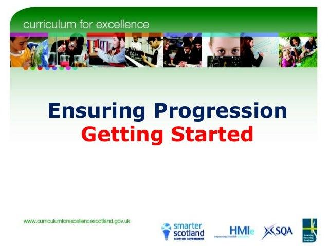 Ensuring Progression: getting started