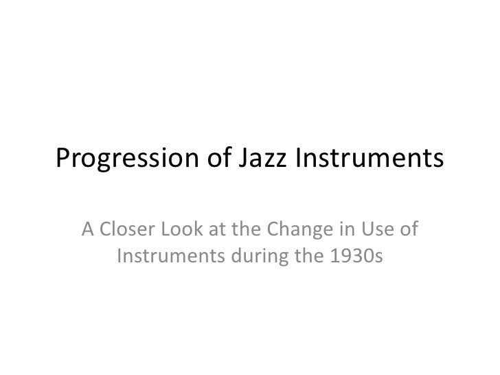 Progression of jazz instruments