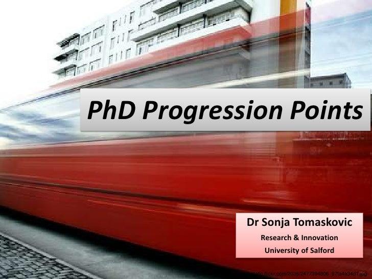 PhD Progression Points                   Dr Sonja Tomaskovic                         Research & Innovation                ...
