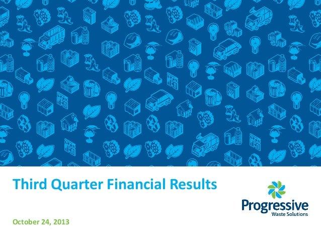 Third Quarter Financial Results October 24, 2013