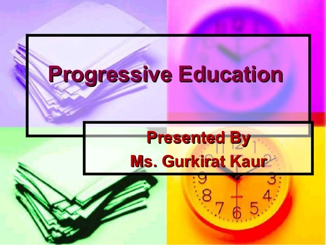 Progressive education