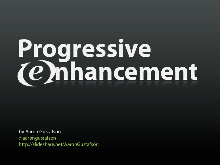 Progressive EEnhancement [EECI 2011]