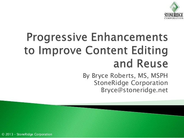 Progressive Enhancements to Improve Content Editing and Reuse in Cascade Server: Layouts (part 2 of 3)