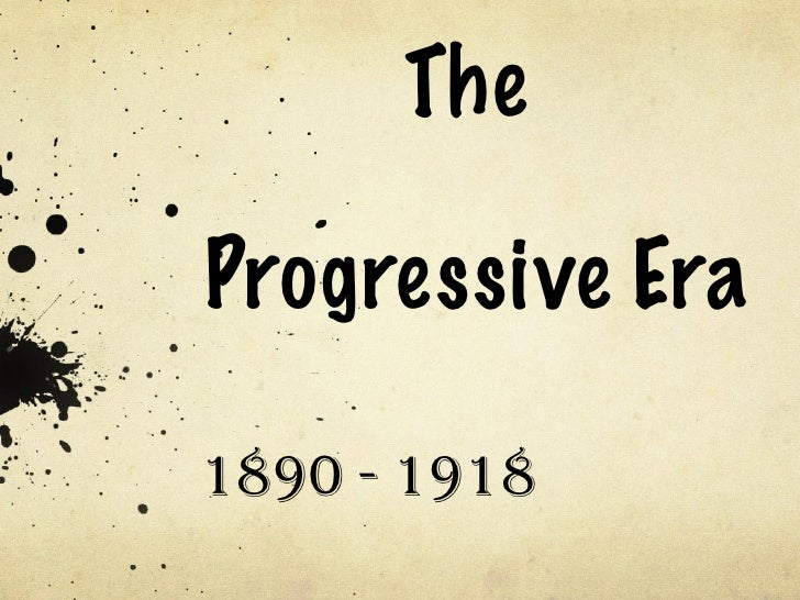 Progressive era   supporters & platforms