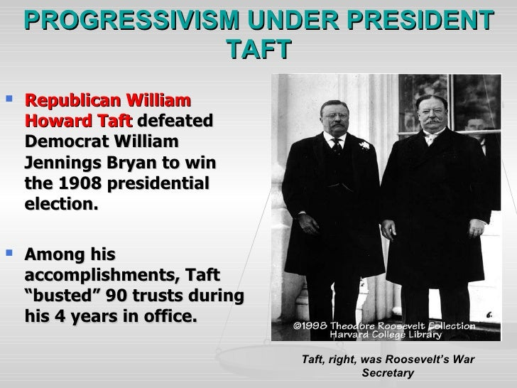 progressive presidents 2 essay Progressivism in the united states is a broadly based reform movement that  reached its height  many progressives, such as george m forbes, president of  rochester's  during their presidencies, the otherwise-conservative taft brought  down 90 trusts in four years while roosevelt took down 44 in 7 1/2 years in office.