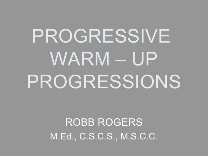 Progressive Warm   Up Progressions