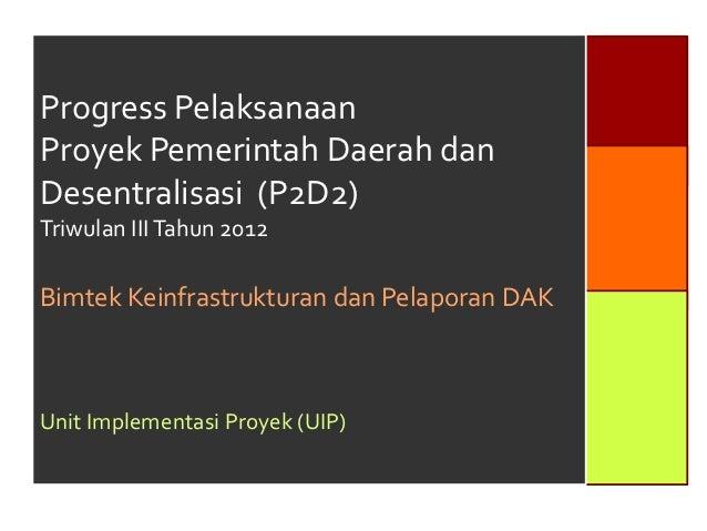 Progress p2 d2 bahan bimtek