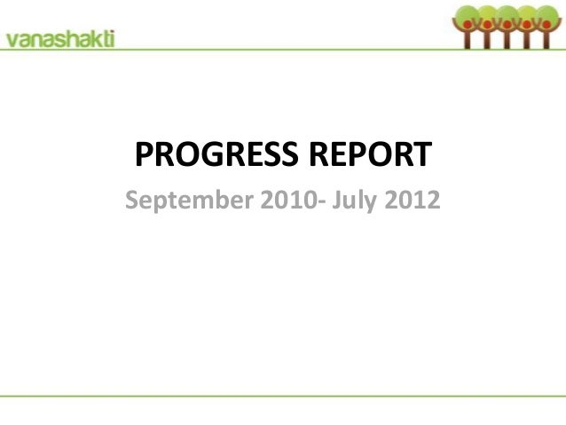 PROGRESS REPORTSeptember 2010- July 2012
