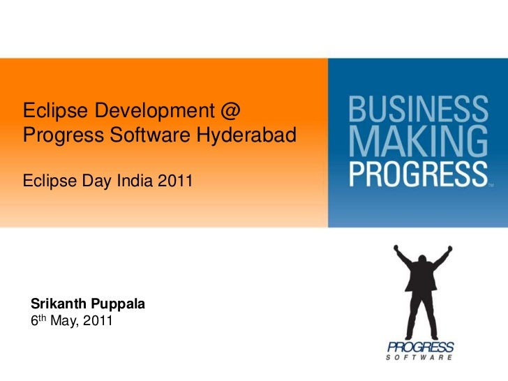 Eclipse Development @ Progress Software Hyderabad<br />