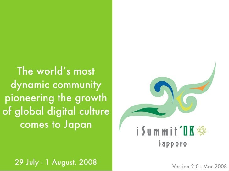 The world's most   dynamic community pioneering the growth of global digital culture     comes to Japan     29 July - 1 Au...