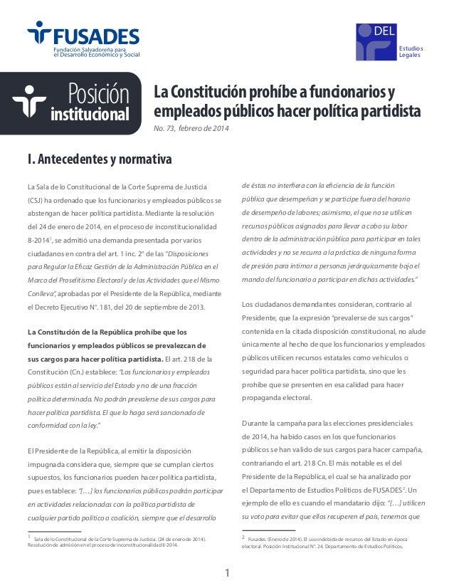 Estudios Legales  Posición  institucional  La Constitución prohíbe a funcionarios y empleados públicos hacer política part...