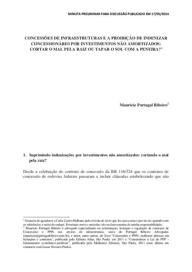 MINUTA PRELIMINAR PARA DISCUSSÃO PUBLICADO EM 17/05/2014 CONCESSÕES DE INFRAESTRUTURAS E A PROIBIÇÃO DE INDENIZAR CONCESSI...