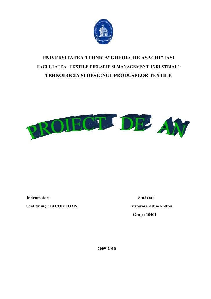 "2444750-233680<br />UNIVERSITATEA TEHNICA""GHEORGHE ASACHI"" IASI<br />FACULTATEA ""TEXTILE-PIELARIE SI MANAGEMENT  INDUSTRIA..."