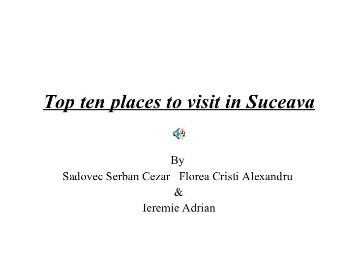 Top 10 places to visit in Suceava