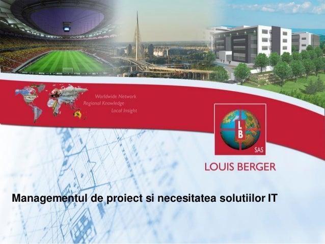 Managementul de proiect si necesitatea solutiilor IT