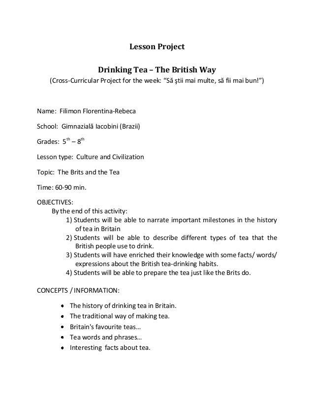 """Lesson ProjectDrinking Tea – The British Way(Cross-Curricular Project for the week: """"Să ştii mai multe, să fii mai bun!"""")N..."""