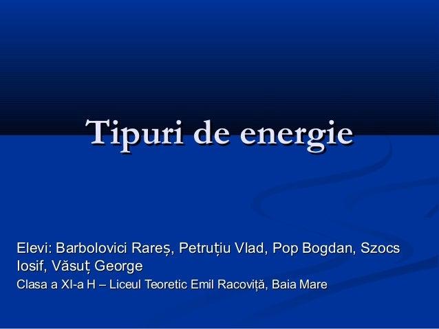 Proiect tipuri de energie 11 H