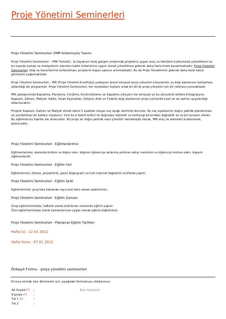 Proje Yönetimi SeminerleriProje Yönetimi Seminerleri (PMP Anlatımıyla) TanımıProje Yönetimi Seminerleri - (PMI Temelli) : ...