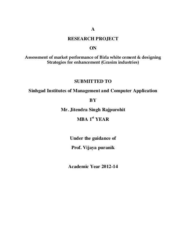 A RESEARCH PROJECT ON Assessment of market performance of Birla white cement & designing Strategies for enhancement (Grasi...