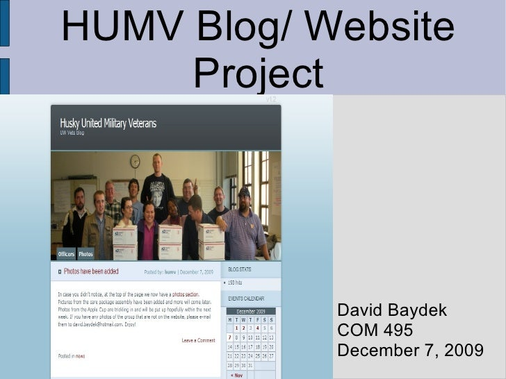 HUMV Blog/ Website Project David Baydek COM 495 December 7, 2009