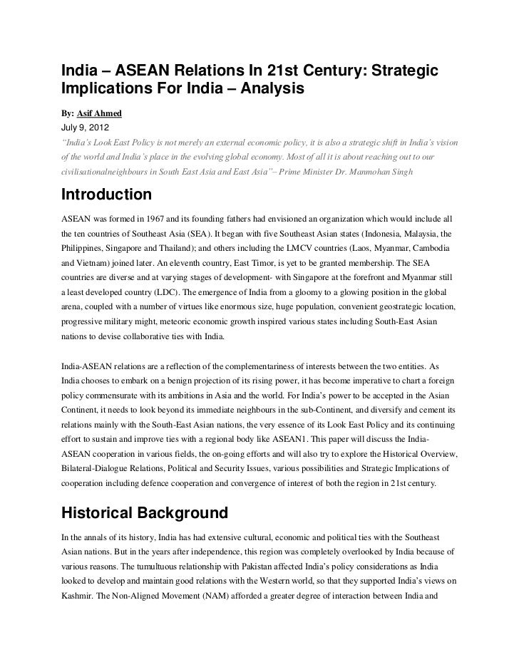 "India – ASEAN Relations In 21st Century: StrategicImplications For India – AnalysisBy: Asif AhmedJuly 9, 2012""India's Look..."