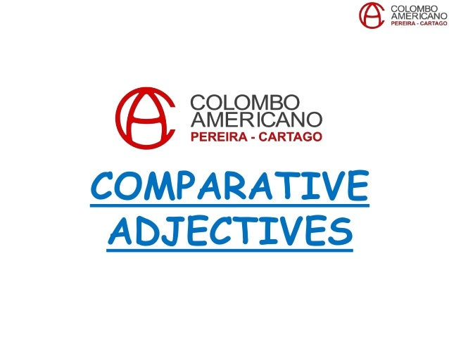 Course 6-Unit 8: Comparative adjectives